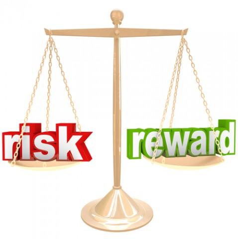Risk v. Reward